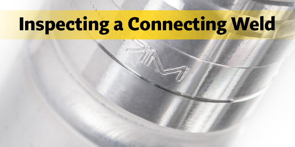 Inspecting A Connecting Weld